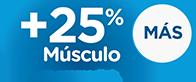 %25 más músculo